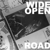 Wide Open Road 2015 Show 7 - Five Minutes to Drive to..