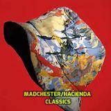 madchester / hacienda classics