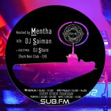 Mentha b2b Saiman + DJ SHare Guestmix - Subaltern Radio 28/09/2017 on SUB.FM
