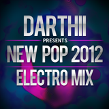 Darthii presents New Pop 2012 - Electro Mix