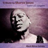 Tribute 2 Sharon Jones : Samples & Covers