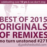 ORIGINALS of Best Remixes of 2015 (No Turn Unstoned #271)
