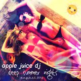 Apple Juice DJ - Deep Summer Nights (Promo Mix August 2014)