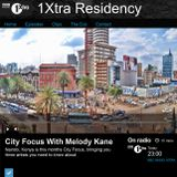 1Xtra Residency May 3rd CITY FOCUS NAIROBI (Radio Rip)