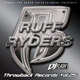 DJ Flash-Throwback Records Vol 25 (Ruff Ryders)(DL Link In The Description)