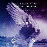 Drealistic Sessions #005 - Introducing Clarx