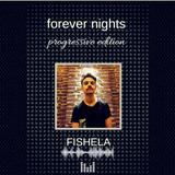 FISHELA - FOREVER NIGHTS (EDICIÓN PROGRSSIVE) # 2