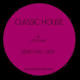 Classic House - Demo Mix 003