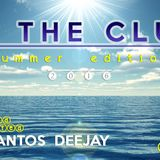 "In The Club ""Summer Edition 2016"" - Mr Santos DeeJay (Original Mix Live)"