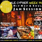 #LECYPHER WEEK 79 2016/06/02 // The Rëāl Band + Mark the Magnanimous