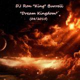 DJ Ron King Burrell - Dream Kingdom (08-2014)