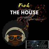 Funk the House Episode 1