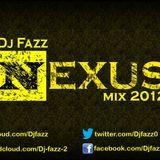 Dj Fazz Nexus 2012