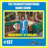 The FreakOuternational Radio Show #137 with DJ Shalaby 26/04/2019