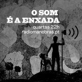 20160907_RM_O Som é a Enxada #37 ············ Dicas do Pedro Agricultor - Setembro