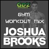 Joshua Brooks - GYM WORKOUT MIX (September 2016)