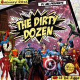 Dirty Dozen Ep.12 Ft DJ Jigga
