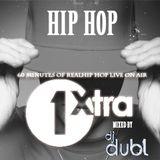 DJ DUBL - 'REAL Hip Hop' Mix on 1Xtra