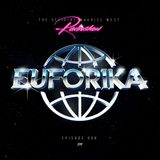 Maurice West presents: EUFORIKA #008