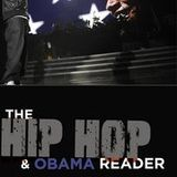 IASPM-US Interview Series: Travis L. Gosa and Erik Nielson, eds., The Hip Hop & Obama Reader