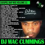 DJ Mac Cummings Gospel Rap Mix Volume 11
