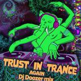 Zahadoom aka Doozer - Trust in Trance Again
