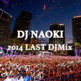 DJ NAOKI 2014 LAST mix