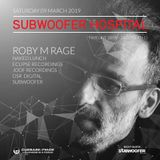 Roby M Rage at Subwoofer Hospital March 2019 on CUEBASE-FM