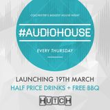 AudioHouse Launch Night Mix by Hutch