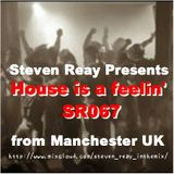 Steven Reay Presents, House is a feelin' SR067