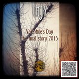 Valentine's Day - the final story 2015