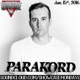 PARAKORD(Exclusive Mix For Showcase Mondays)01/15/2016