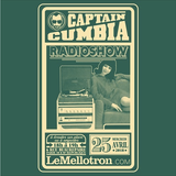 Captain Cumbia Radio Show #43