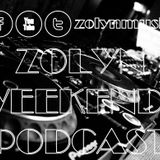 Zolyn Weekendz Podcast Mix 52