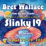Bret Wallace - Live At Slinky 19 - April 2018