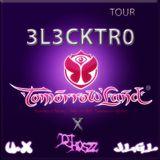 Tour 3l3ktr0 TOMORROWLAND - Dj jhoszz (J.L.G.L) u.x