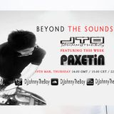 Beyond The Sounds with JTB 045 w/Monthly Special Guest Paxetin (21 Mar 2015)