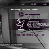 Elevation - Music with Feeling Jan 8th, 2018 The Ground Radio Show by Yogi (Solid Garage TO)