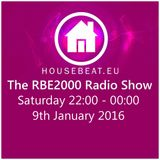 The RBE2000 Radio Show 9 Jan 2016 Housebeat.eu