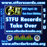 DJ Beatfactor - STFU Records TAKE OVER of After Dark Radio 05/4/14