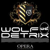 Live with Wolf Detrix @ Opera Ultra Lounge DC 5-3-14