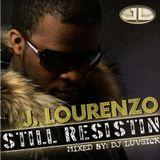 STILL RESISTIN MIXTAPE mixxed by DJ LUVSICK 1999-2007