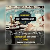 Night Train Collection 3 ( West Hollywood Mix) By Guy Macquart