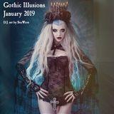 Gothic Illusions - January 2019 by DJ SeaWave