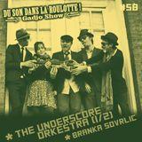 Podcast #058 : THE UNDERSCORE ORKESTRA (1/2), BRANKA SLOVRLIC