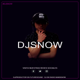 ON AIR (DJSNOW) MIXRADIO SESIÓN 02
