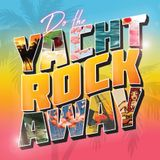 Do The Yachtrockaway (Brooklyn Edition) Mix Vol. 1