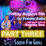 Ralphie Dee Live At South Fin - DISCO ON THE DECK Part 3 August 5th-6TH 2016