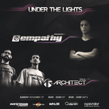 Empathy Pres. Under The Lights #001 (Special Guest Architect)