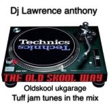 dj lawrence anthony tuff jam tunes in the mix